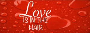 Banner love is in the hair
