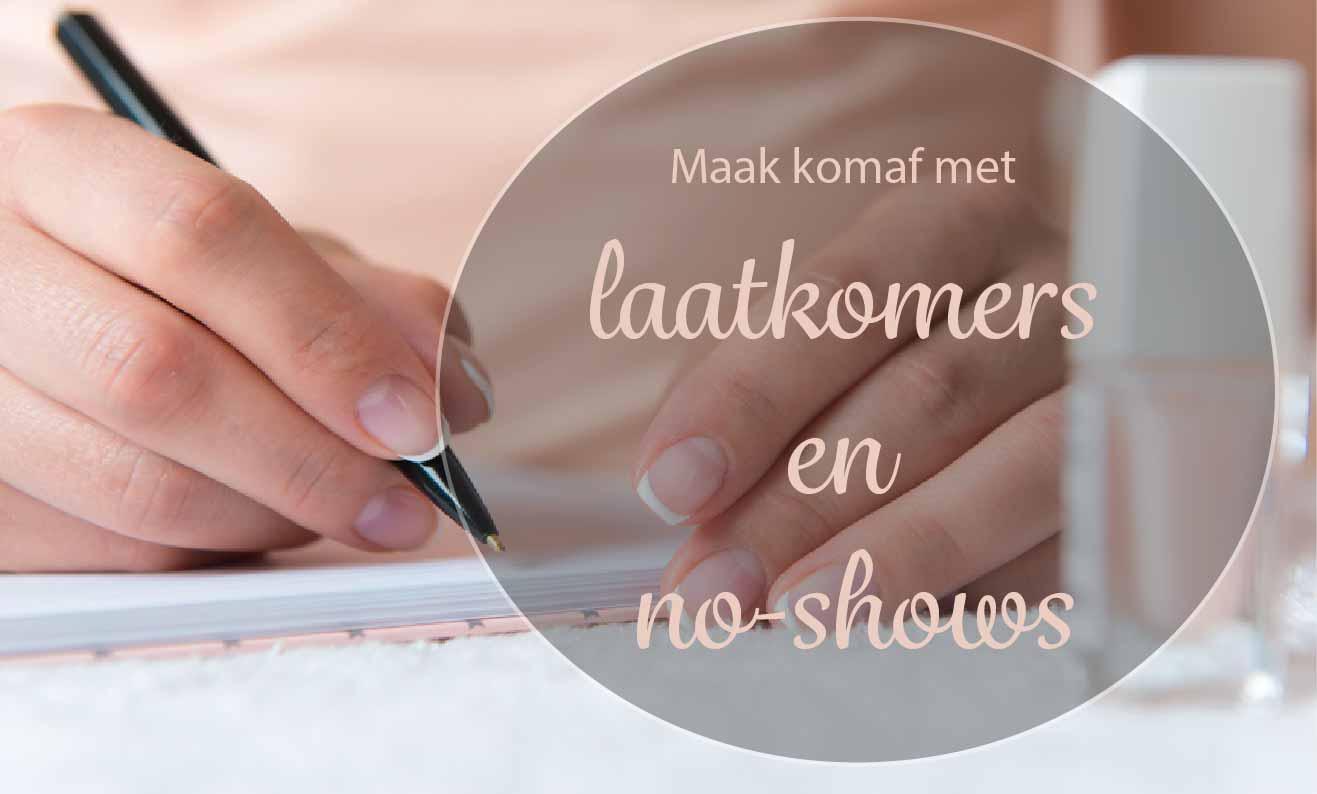 Maak Komaf Met Laatkomers En No Shows