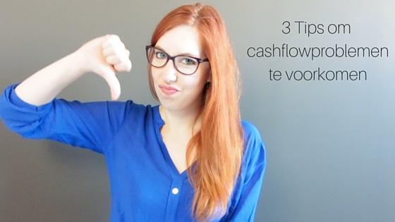 3 Tips Om Cashflowproblemen Te Voorkomen
