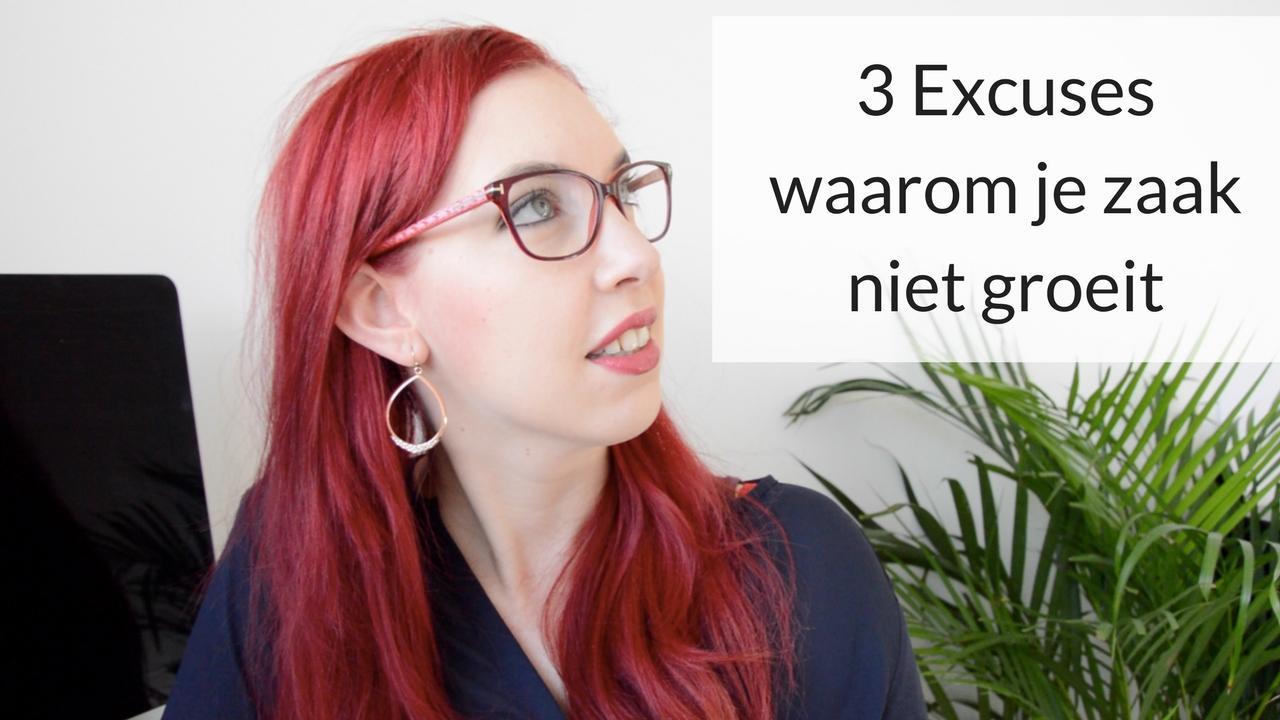 3 Excuses Waarom Je Zaak Niet Groeit