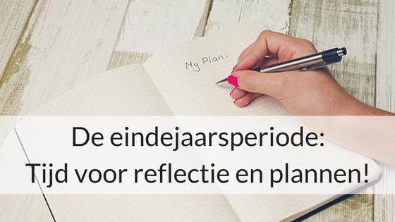 De Eindejaarsperiode: Tijd Voor Reflectie En Plannen!