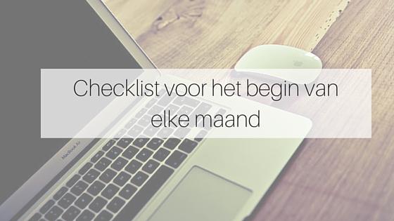 Checklist Voor Het Begin Van Elke Maand