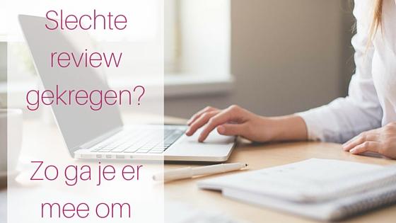 Slechte Review Gekregen  Zo Ga Je Er Mee Om
