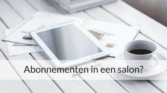 Abonnementen In Een Salon?
