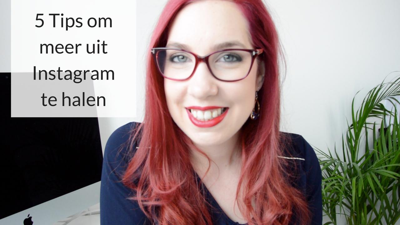 5 Tips Om Meer Uit Instagram Te Halen