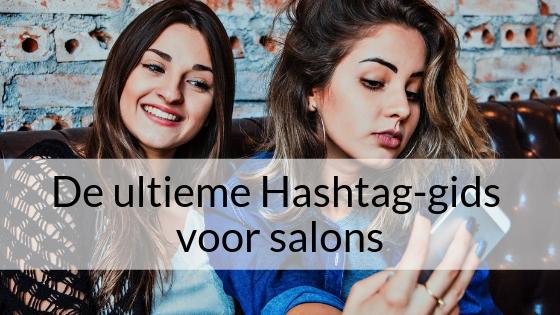 De Ultieme Hashtag-gids Voor Salons