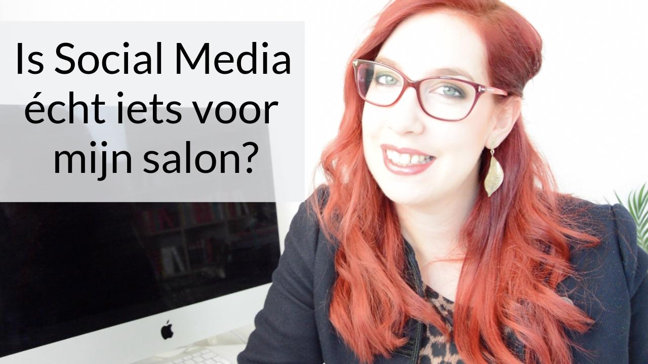 Is Social Media Écht Iets Voor Mijn Salon?
