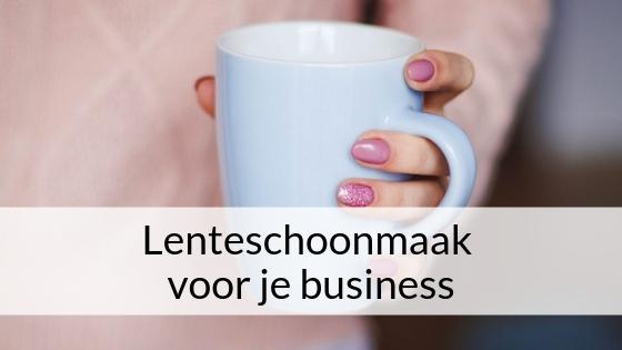 Lenteschoonmaak Voor Je Business