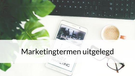 Marketingtermen Uitgelegd