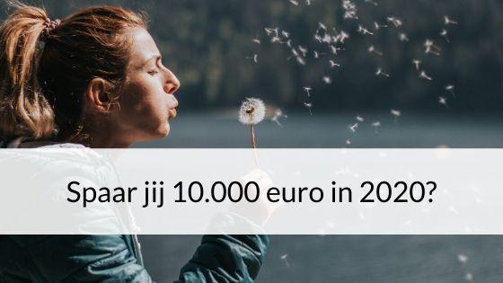 Spaar Jij 10.000 Euro In 2020?