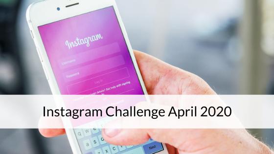 Instagram Challenge April 2020