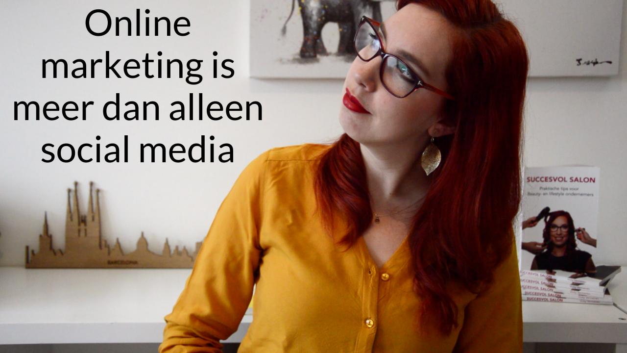Online Marketing Is Meer Dan Alleen Social Media